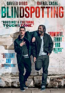 Blindspotting movie poster with actors Daveed Digs and Rafael Casal