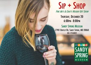 Sip and Shop invitation with date, time and address. Background is woman with wine browsing. Sandy Spring Museum green logo.